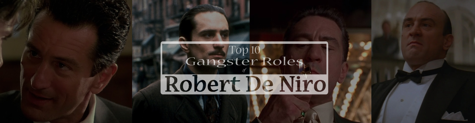 Robert De Niro Top Gangster Roles