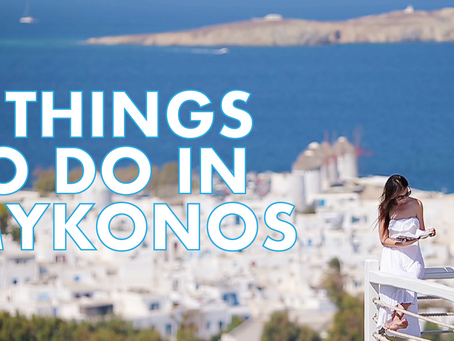 What to do in Mykonos? VIDEO.