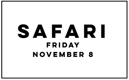 SAFARI TRIP - FRIDAY 11/8