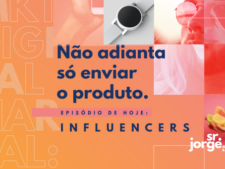 Marketing Digital Na Real #6 | Influenciadores além do óbvio