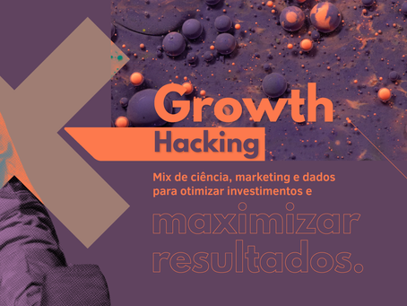Marketing Digital Na Real #2 | Os pilares do método Growth Hacking