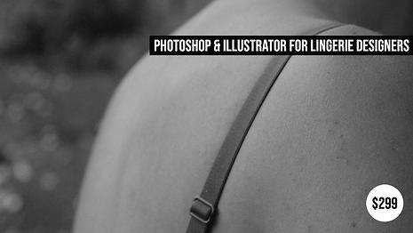 Photoshop and Illustrator underwear design course