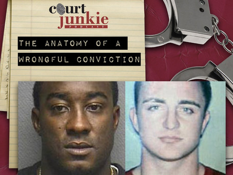 Podcast: The Anatomy of a Wrongful Conviction
