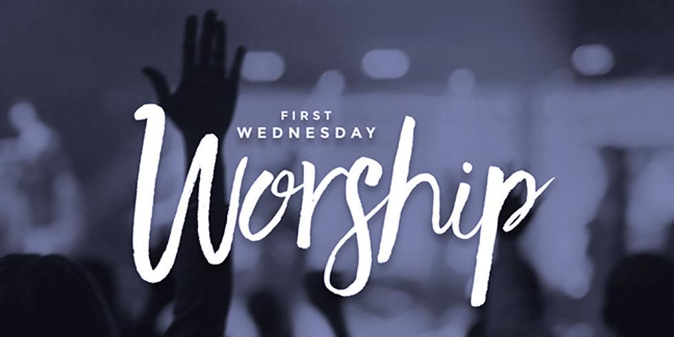 First Wednesday Worship