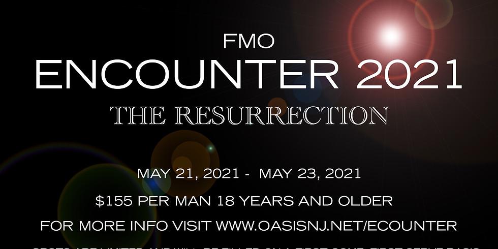 FMO Encounter 2021: The Resurrection