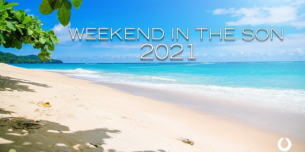 Weekend in the Son 2021