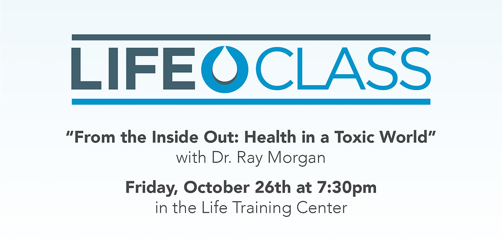 Life Class - Health From The Inside Out