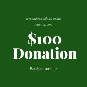 Donation to The Bill Rohn Foundation $100