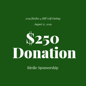 Donation to The Bill Rohn Foundation $250