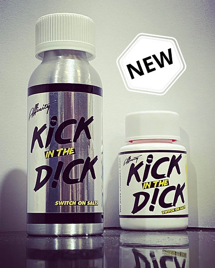 """Kick In the D!ck """"Switch On Salts"""""""