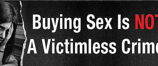 buying sex is not victimless crime