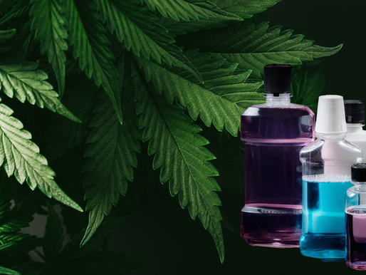 Cannabis Oral Rinse: To Help Ease Some of the Symptoms and Reduce the Spread of COVID
