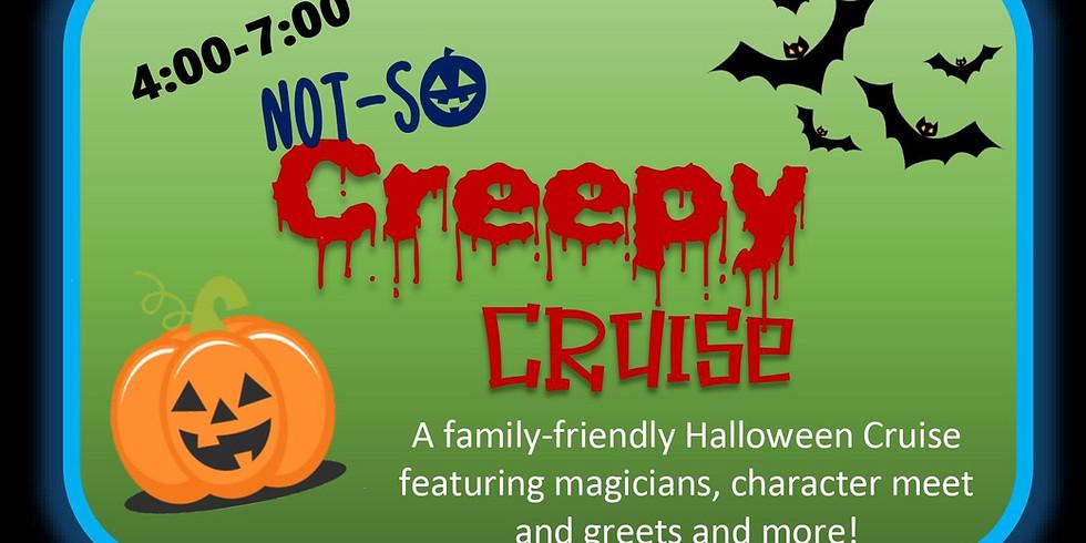 Not-So Creepy Cruise