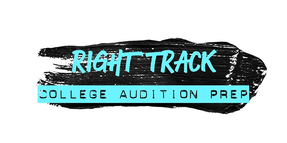 RIGHT TRACK: College Audition Prep