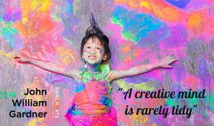 A creative mind is rarely tidy. - John William Gardner