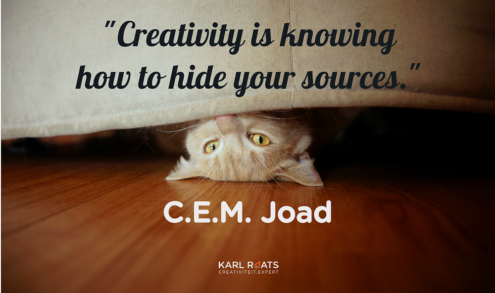 Creativity is knowing how to hide your sources. - C.E.M. Joad