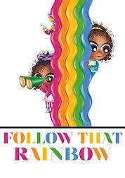 Follow That Rainbowpsd.jpg