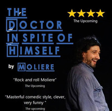 2016: The Doctor in Spite of himself by Moliere