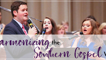 Harmonizing the Southern Gospel Way
