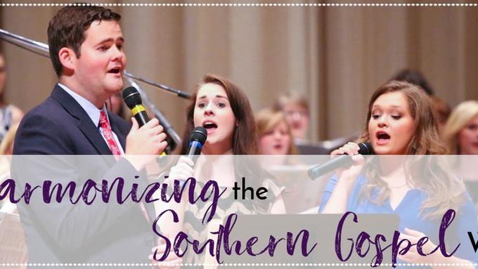 Harmonizing the Southern Gospel Way