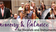 Harmony and Balance for Vocalists and Instrumentalists