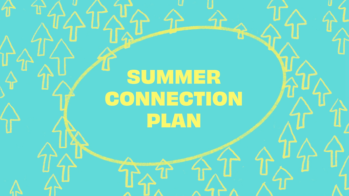 Summer Connection Plan.png
