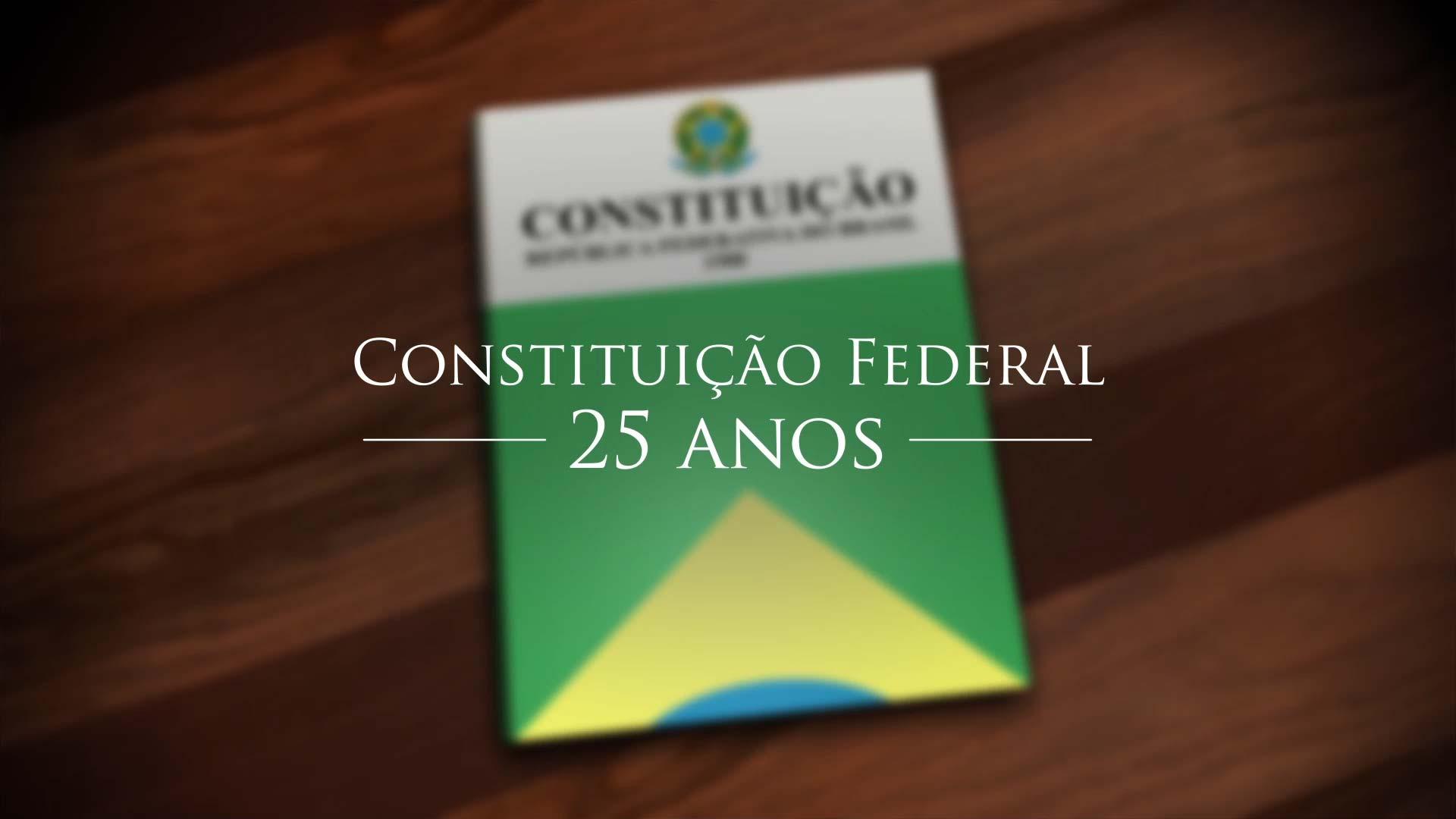 Constituição Federal - 25 anos