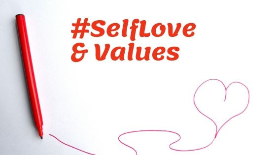Learning about your guiding Values for #SelfLove