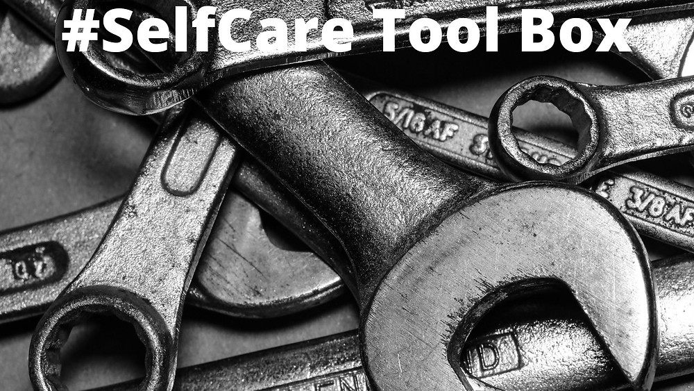 Tools for your #selfcare