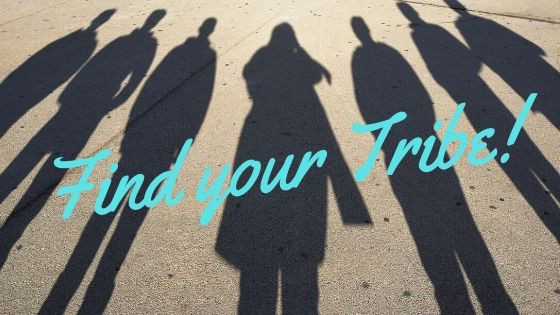 How finding your Tribe is an act of #SelfCare