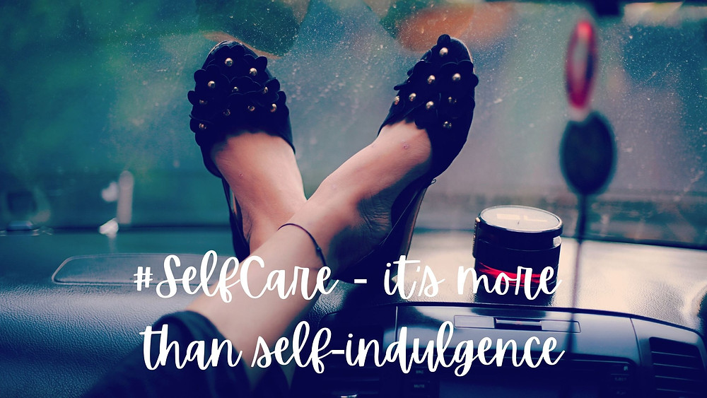 Feet up - when #selfcare is more than self-indulgence
