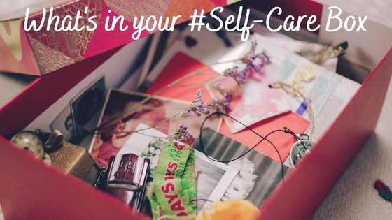 What's in your #Self-Care Box?
