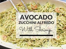 Avocado Zucchini Alfredo With Shrimp