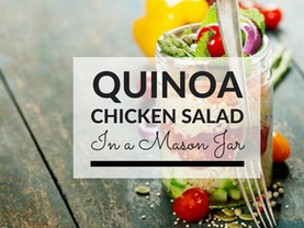 Quinoa Chicken Salad in a Mason Jar