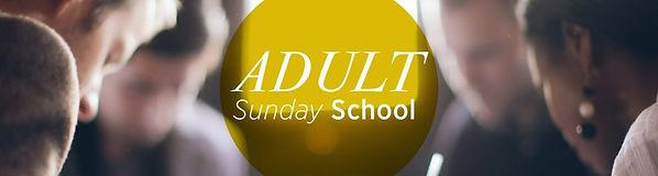 ADULT-SUNDAY-SCHOOL-1024x274.jpg