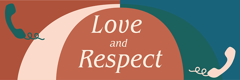 Love and Respect Banner May 2021.png