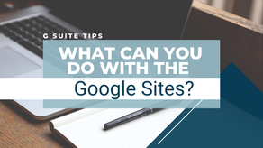 What Can You Do With The New Google Sites?