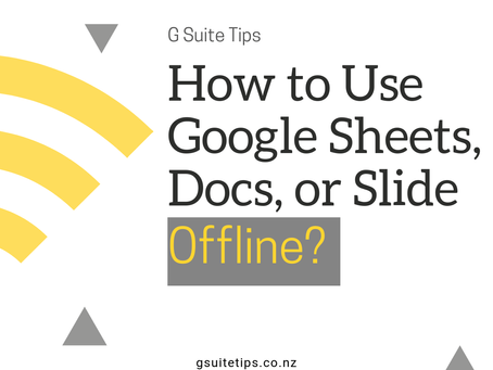 How to Use Google Sheets, Docs, or Slide Offline?
