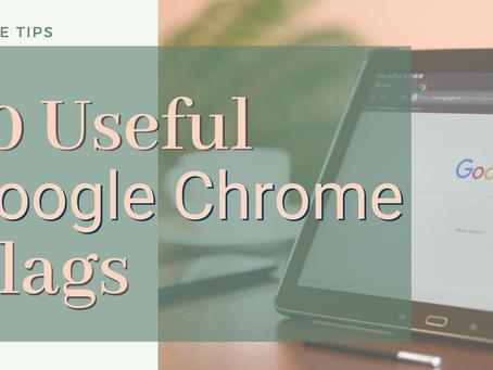 10 Useful Google Chrome Flags