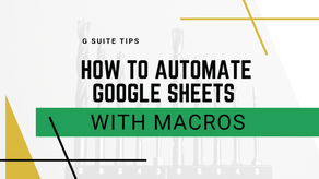 How to Automate Google Sheets With Macros
