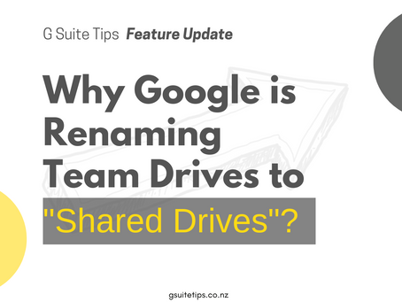 "Why Google is Renaming Team Drives to ""Shared Drives""?"