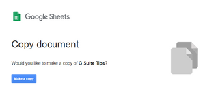 """Adding """"copy"""" command into a spreadsheet's URL will prompt anyone with access to make a copy with single click"""