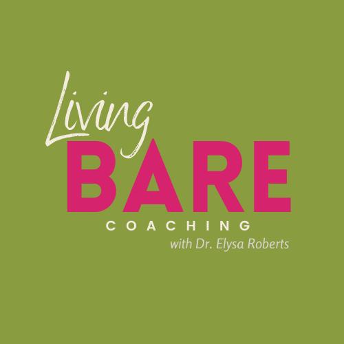 Living BARE 1:1 Coaching Program