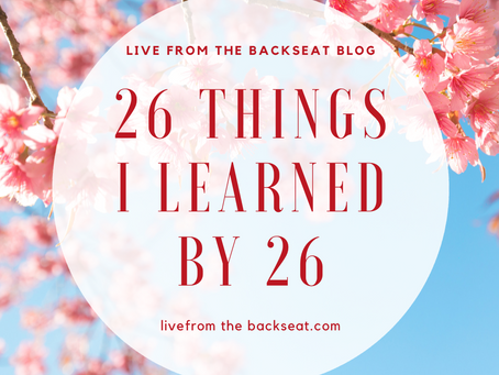 26 Things I Learned by 26