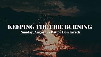 81 Sermon - Keeping...Burning.png