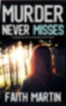 Faith Martin - MURDER NEVER MISSES