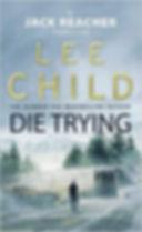 Lee Child - Die Trying - (Jack Reacher Book 2)