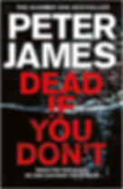 Peter James - Dead If You Don't