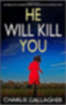 Charlie Gallagher - HE WILL KILL YOU