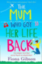 Fiona Gibson - The Mum Who Got Her Life